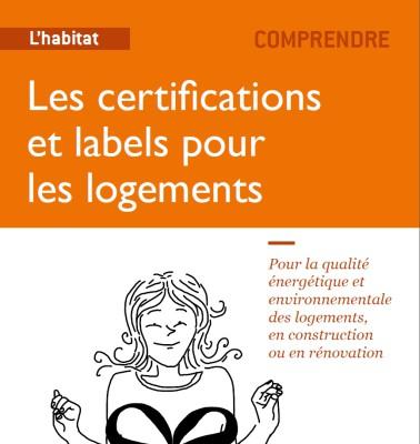 Guide des labels et certifications pour l'habitat
