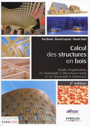 Guide d'application de l'Eurocode 5 (structures bois) et de l'Eurocode 8 (séismes)