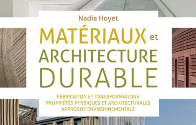 Matériaux et architecture durable par Nadia Hoyet