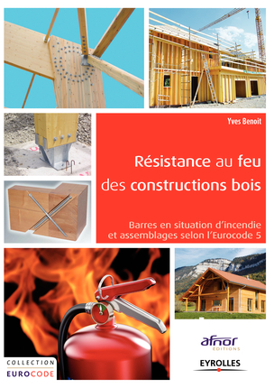 Livre r sistance au feu de la construction bois construire tendance for Livre construction bois