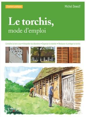Le torchis, mode d'emploi par Michel Dewulf
