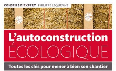 philippe lequenne - Autoconstruction écologique