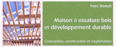 une-maison-ossature-bois-developpement-durable-yves-benoit